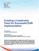 Creating a Leadership Team for Successful EHR Implementation